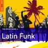 The Rough Guide to Latin Funk (Rough Guide)