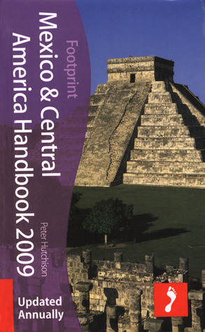 Mexico & Central America Handbook 2009, 17th: Tread Your Own Path