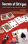 Secrets of Sit 'n' Gos: Winning Strategies for Single-table Poker Tournaments