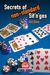 Secrets of non-Standard Sit n gos