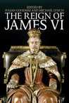 The Reign of James VI