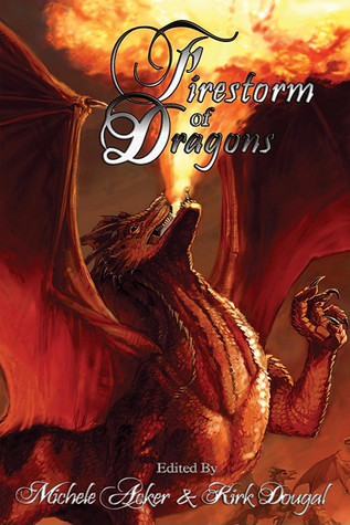 Firestorm of Dragons by Michele Acker