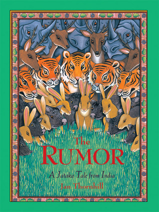 The Rumor by Jan Thornhill