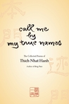 Call Me by My True Names: The Collected Poems
