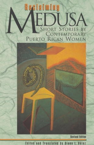 Reclaiming Medusa: Contemporary Short Stories by Puerto Rican Women Writers
