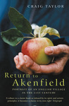 Return to Akenfield: Portrait of an English Village in the 21st Century