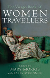 The Virago Book of Women Travellers