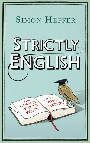 Strictly English by Simon Heffer