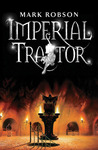 Imperial Traitor (Imperial Trilogy, #3)