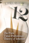 The Pure Time-Preference Theory of Interest