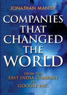 Companies That Changed The World: From The East India Company to Google