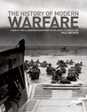 The History of Modern Warfare: A Year-by-Year Illustrated Account from the Civil War to the Present Day