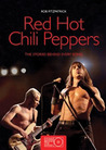 Red Hot Chili Peppers: The Stories Behind Every Song
