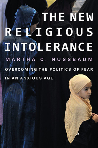 The New Religious Intolerance by Martha C. Nussbaum