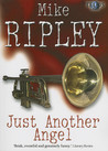 Just Another Angel (Fitzroy Maclean Angel, #1)