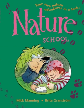 Nature School by Mick Manning