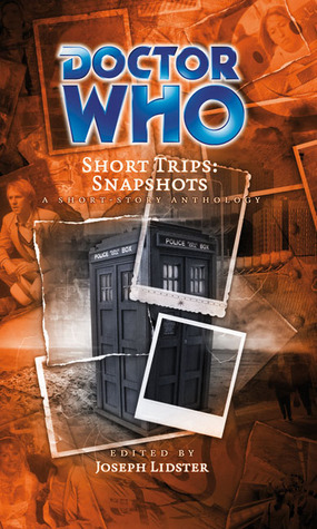 Doctor Who Short Trips by Joseph Lidster