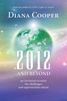 2012 and Beyond: An Invitation to Meet the Challenges and Opportunities Ahead