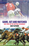 Game, Set and Matched: One Year on the Betting Exchanges