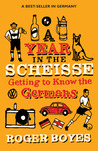 A Year in the Scheisse: Getting to Know the Germans
