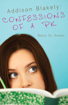 Addison Blakely:  Confessions of a PK
