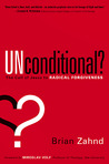 Unconditional?: The call of Jesus to radical forgiveness