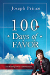 100 Days of Favor: Daily Readings From Unmerited Favor