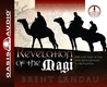 Revelation of the Magi (Library Edition): The Lost Tale of the Wise Men's Journey to Bethlehem