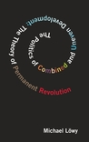 The Politics of Combined and Uneven Development: The Theory of Permanent Revolution