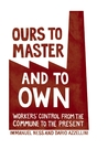 Ours to Master an...