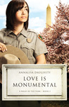 Love Is Monumental (A Walk in the Park, #2)