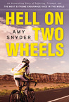 Hell on Two Wheels by Amy Snyder