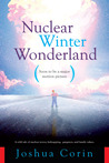 Nuclear Winter Wonderland: A Wild Tale of Nuclear Terror, Kidnapping, Gangsters and Family Values