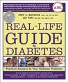 The Real-Life Guide to Diabetes: How to Handle Everyday Emergencies--And More