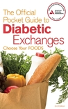 The Official Pocket Guide to Diabetic Exchanges: Choose Your Foods