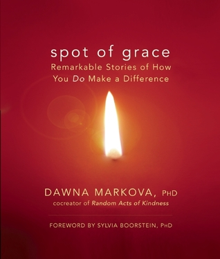 Spot of Grace by Dawna Markova