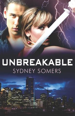 Unbreakable by Sydney Somers