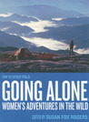 Going Alone: Women's Adventures in the Wild