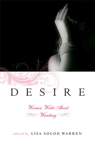 Desire by Lisa Solod Warren