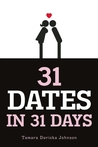 31 Dates in 31 Days