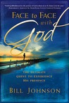 Face to Face with God: Transform Your Life with His Daily Presence