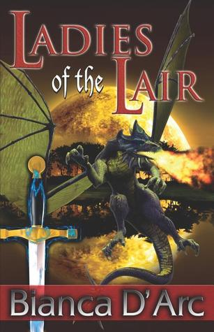 Ladies of the Lair by Bianca D'Arc