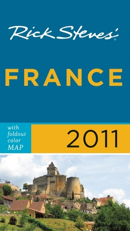 Rick Steves' France 2011 with map by Rick Steves