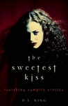 The Sweetest Kiss...