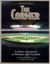 The Corner: A Century of Memories at Michigan and Trumbull
