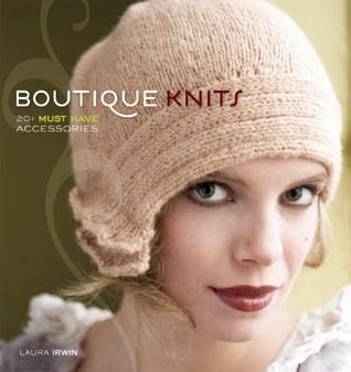Boutique Knits by Laura Irwin