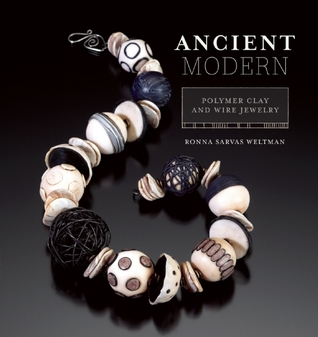 Ancient Modern: Polymer Clay And Wire Jewelry