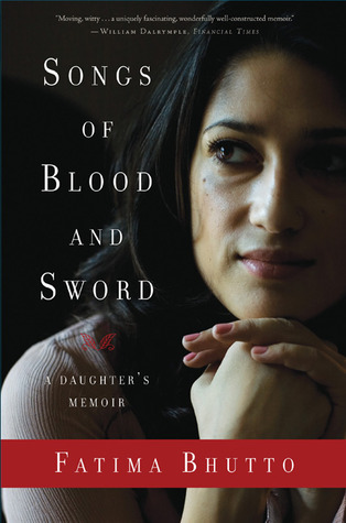 Songs of Blood and Sword by Fatima Bhutto