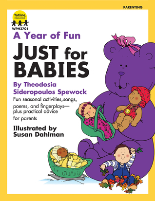 A Year of Fun Just for Babies by Totline Publications