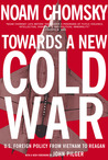 Toward a New Cold War: Essays on the Current Crisis & How We Got There